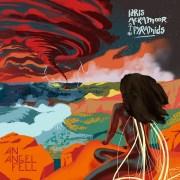 Idris Ackamoor ☥ The Pyramids - An Angel Fell • full album stream + Live-Video