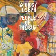 Happy Releaseday: Anthony Joseph - People of the Sun • 3teiliges EPK + Video + full Album stream