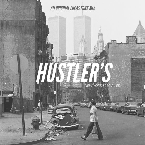 HUSTLER'S - an original Lucas Fonk Mix