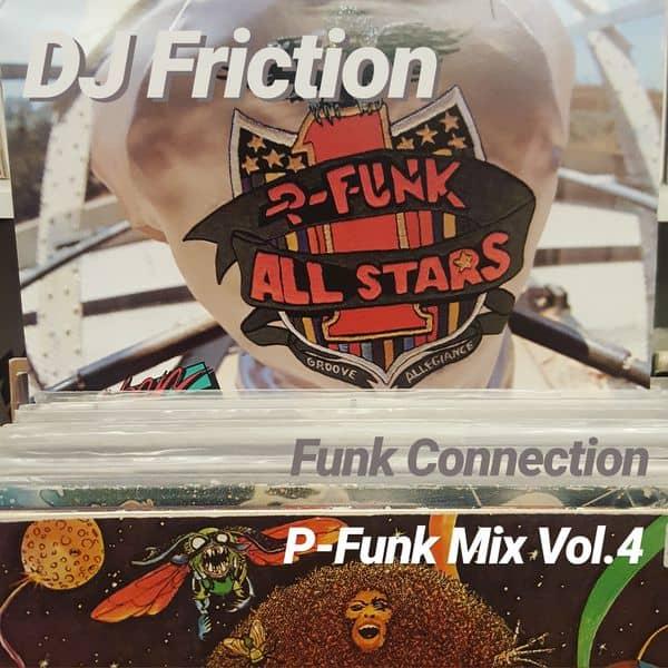 P-Funk Mix Vol.4 by DJ Friction