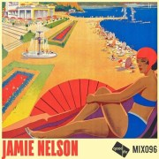 Good Life Mix 96 - Jamie Nelson