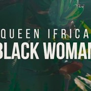 Queen Ifrica - Black Woman (official Music Video)