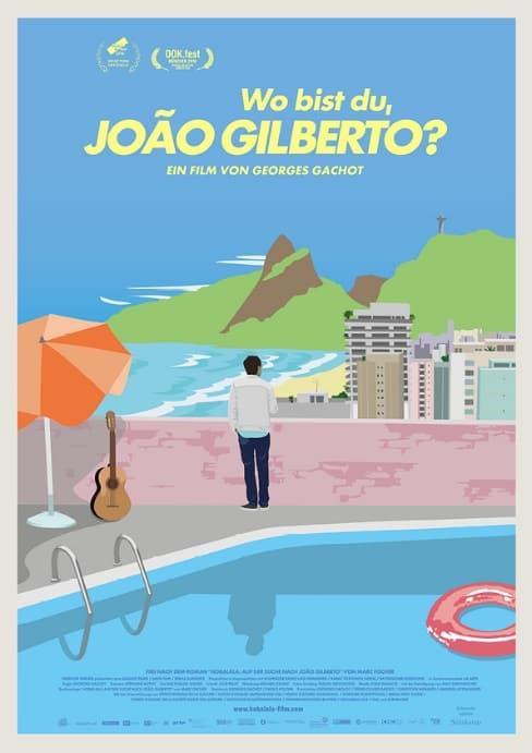 Kino-Tipp: WO BIST DU, JOÃO GILBERTO? - eine musikalisch-literarische Spurensuche nach dem legendären Erfinder des Bossa Nova