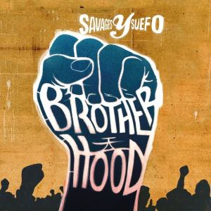 Album-Tipp: Savages y Suefo - Brotherhood • full Album stream