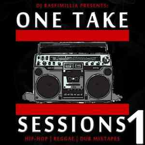 One Take Session #1 (HipHop & Reggae Tape)