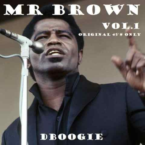 Mr. Brown Vol.1 - original 45s only Mix