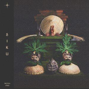 Nicola Cruz - Siku • Album-Stream