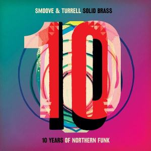 Solid Brass: Ten Years of Northern Funk (DJ Mix by Smoove)