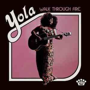 Happy Releaseday: YOLA - Walk Through Fire • 4 Videos + Album-Stream