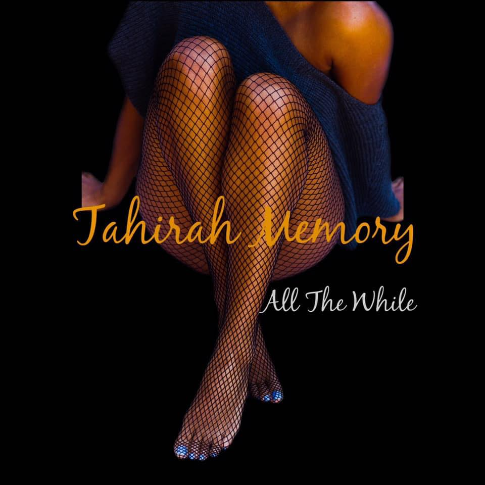 Tipp: Tahirah Memory feat. Jarrod Lawson - All The While (Audio stream)