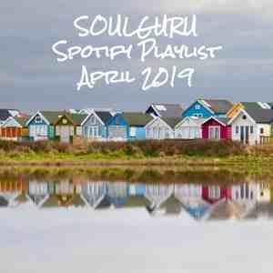 Die SOULGURU Spotify Playlist April 2019 ist da!