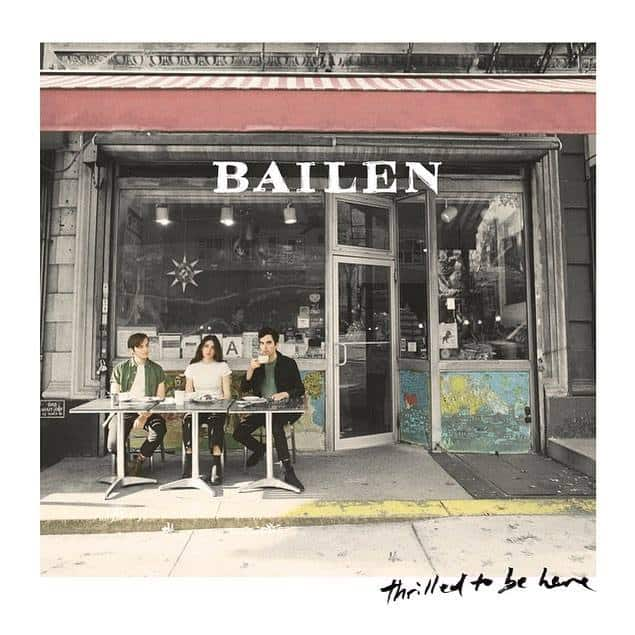 Happy Releaseday: BAILEN - Thrilled To Be Here • Album-Stream + 2 Videos