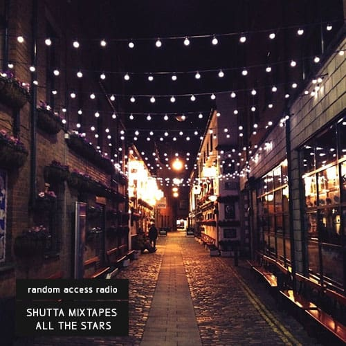 Shutta Mixtapes - All the Stars