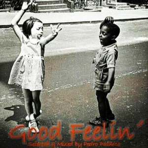Good Feelin'