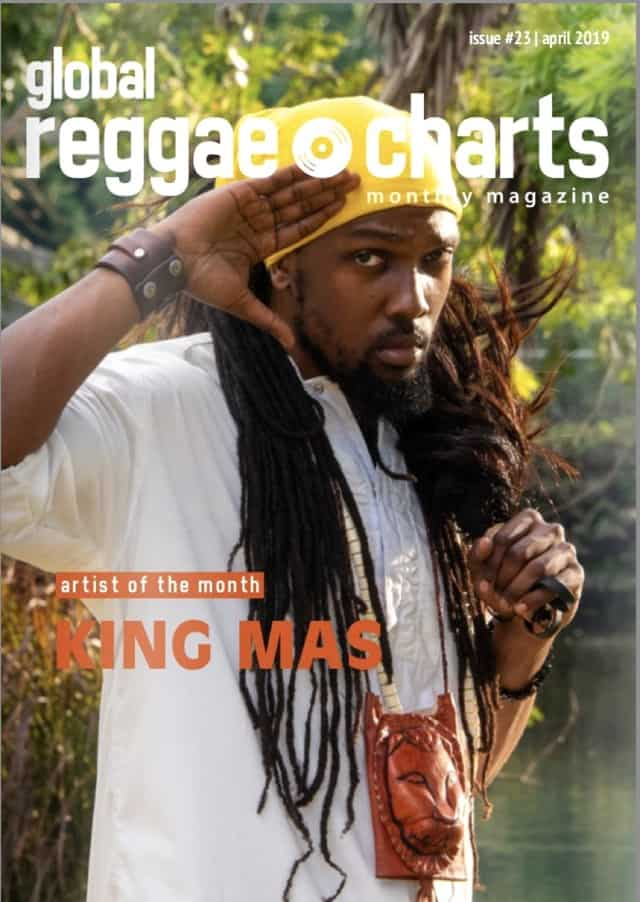 Global Reggae Charts – Issue #23 - April 2019 - Online-Magazin + free Mixtape