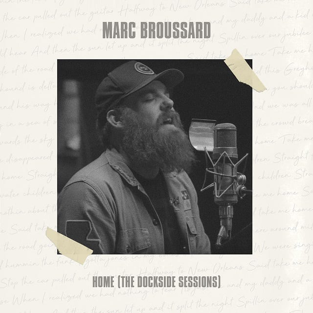 MARC BROUSSARD: Home (The Dockville Sessions) • Album-Stream + 5 Videos