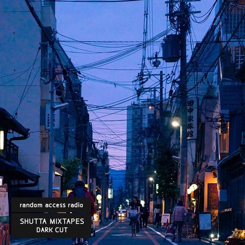 Shutta Mixtapes - Dark Cut