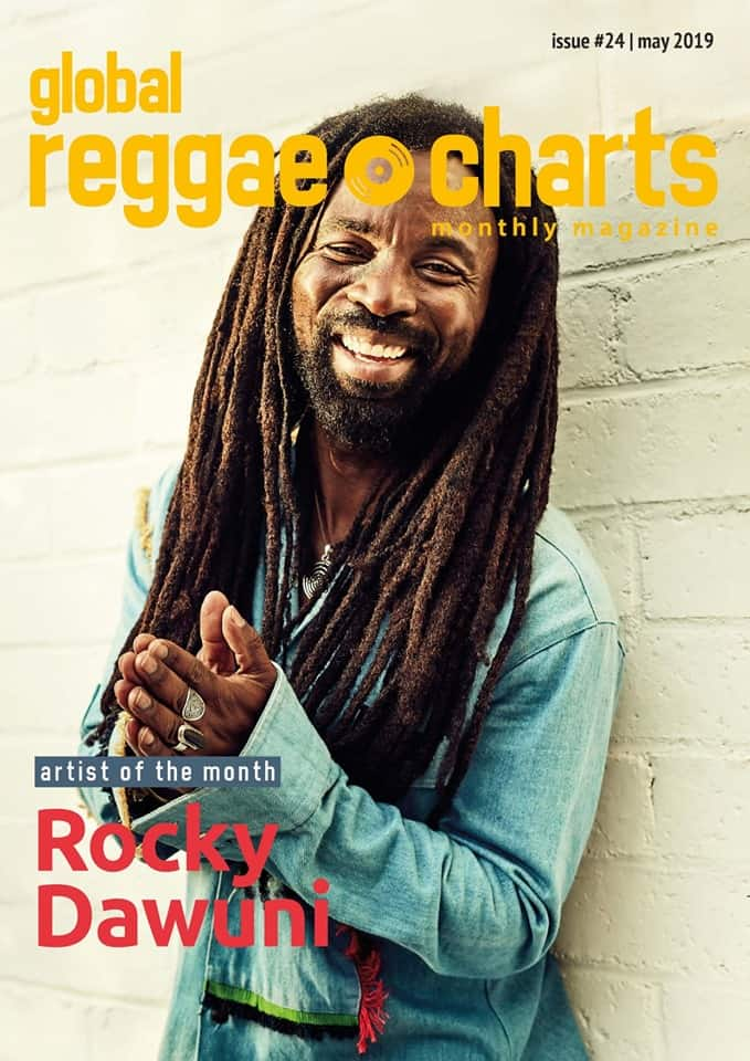 Global Reggae Charts – Issue #24 - Mai 2019 - Online-Magazin