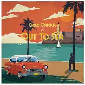 Chris Orrick - Out To Sea • Video + full Album-Stream