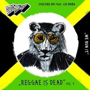 Reggae is Dead IX