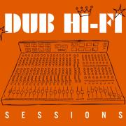 Dub Hi-Fi Sessions 1