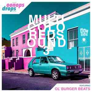 Oonops Drops – Multicolored Sound 3 • FREE PODCAST