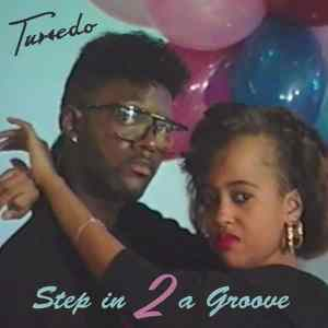 TUXEDO - Step in 2 a Groove (DJ Mix)