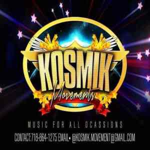 Kosmik Mvments Rockers Mix 2019