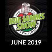 Irie Jamms Show June 2019 • free podcast