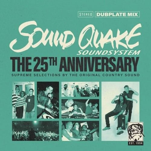 Sound Quake Soundsystem • The 25th Anniversary Dubplate Mix