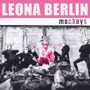 Videopremiere: Leona Berlin - #Monkeys