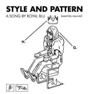 Royal Blu - Style and Pattern (official Music Video)