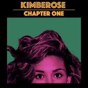 Album-Tipp: Kimberose - CHAPTOR ONE • Album-Stream + 4 Videos