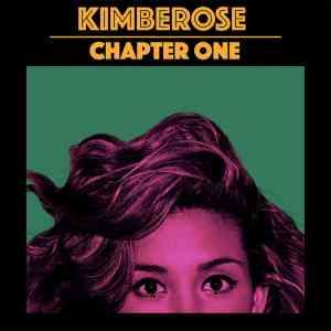 Album-Tipp: Kimberose - CHAPTOR ONE • Album-Stream + 4 Videos