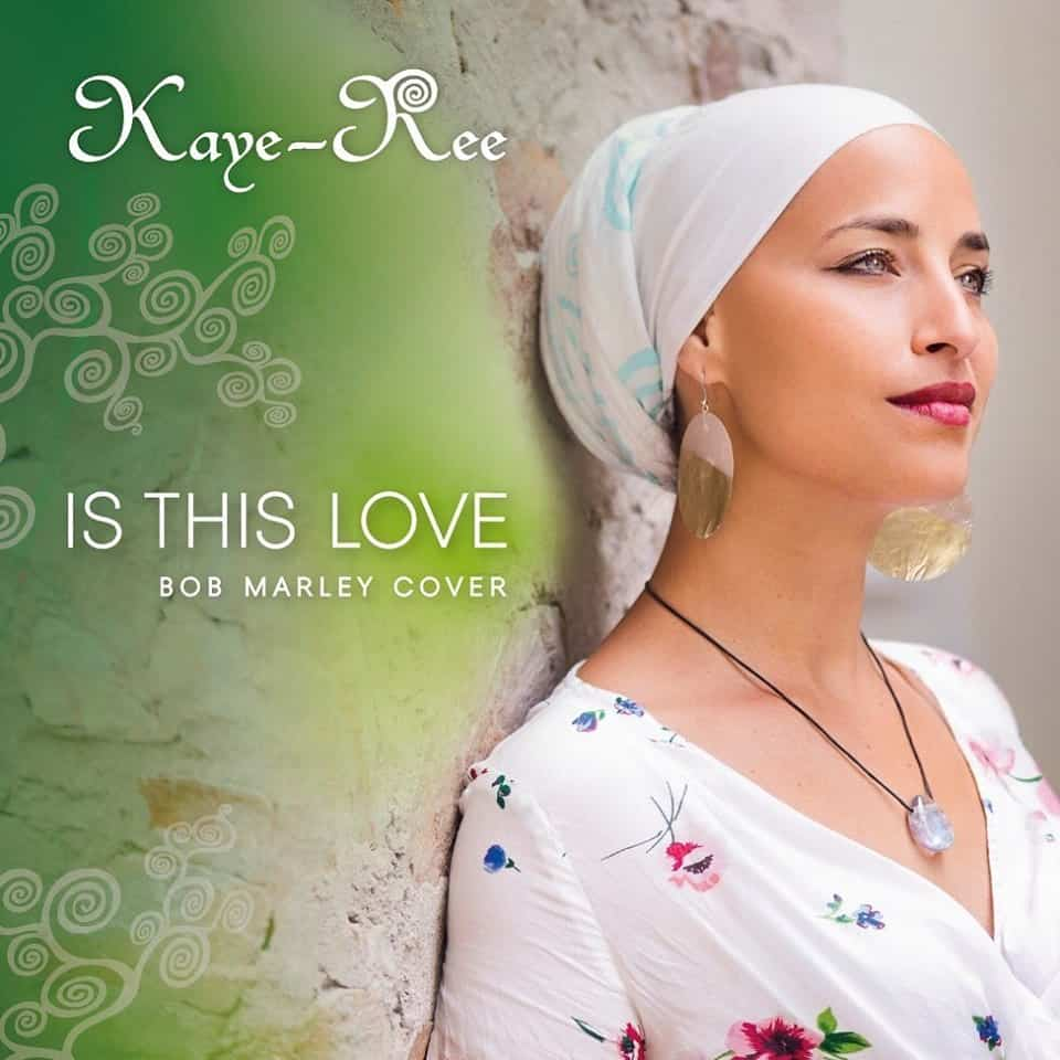 Kaye-Ree - Is this Love (Bob Marley Cover) [Video]