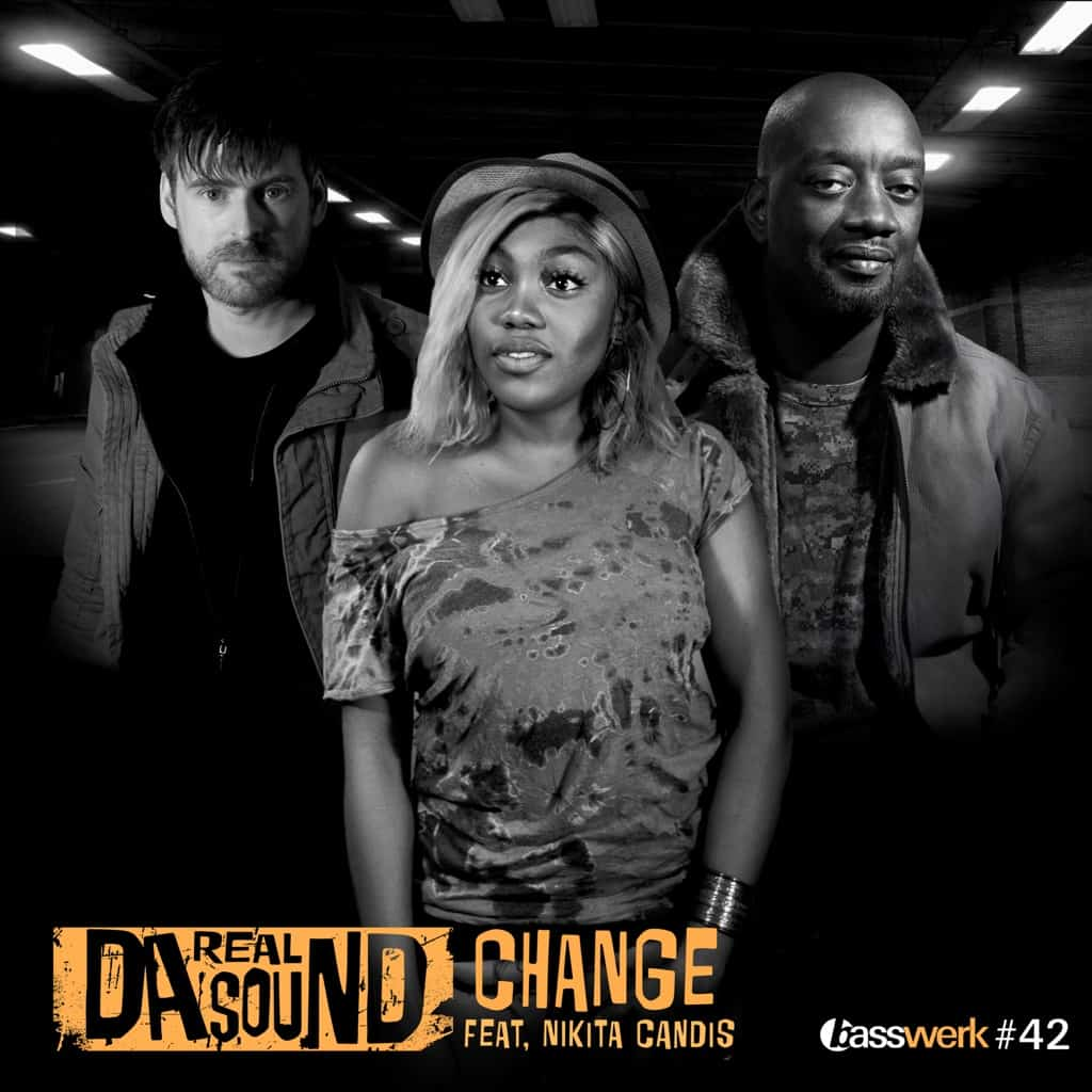 Da Real Sound feat. Nikita Candis - Change (Radio Version) (Basswerk 42) [VIDEO]