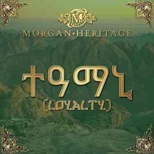 """Grammy-Gewinner MORGAN HERITAGE veröffentlichen neues Album """"Loyalty"""" • Album-Stream + 3 Videos"""