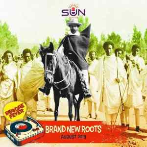 REGGAE FEVER | Brand New Roots - August 2019 | Podcast