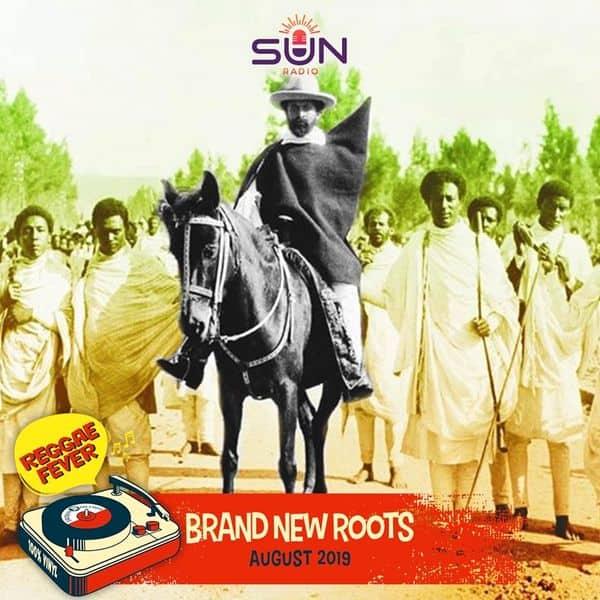 REGGAE FEVER   Brand New Roots - August 2019   Podcast