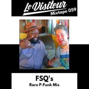LV Mixtape 059 - FSQ's Rare P-Funk Mix- free podcast