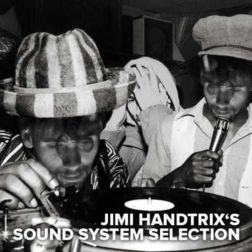 Jimi Handtrix's Sound System Selection
