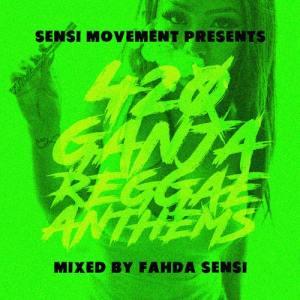 Sensi Movement presents: 420 Ganja Reggae Anthems