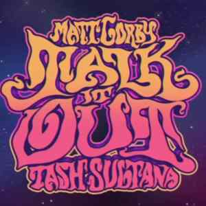 Videopremiere:Matt Corby & Tash Sultana – Talk It Out