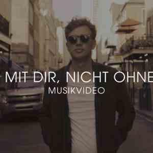 Phil Siemers - Nicht mit Dir, nicht ohne Dich (Musikvideo)