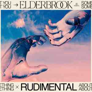 Videopremiere: Elderbrook & Rudimental - Something About You