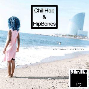 ChillHop & HipBones • After Summer Mr.K. BcN-Mix