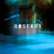 Roseaux II - das Pariser Musiker-Kollektiv präsentieren ihr zweites Album mit großartigen Features • 3 Videos + Album-Stream