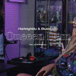Videopremiere:Harleighblu & Bluestaeb - #QueeenDem feat. Janne Robinson
