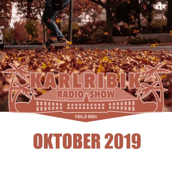 KarlribikRadioShow – Oktober 2019 – free podcast