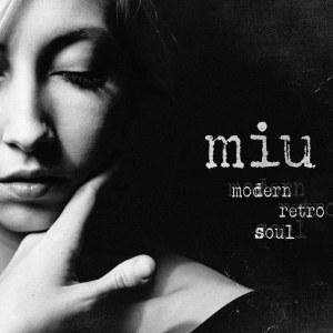 "MIU veröffentlicht (Doppel)Album ""Modern Retro Soul"" • Mini Doku + Album-Stream"